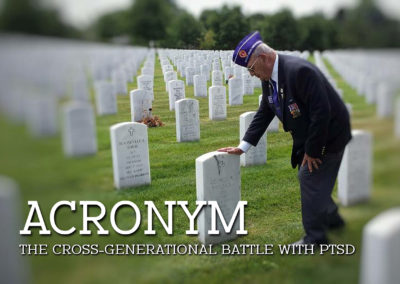 ACRONYM: The Cross-Generational Battle With PTSD